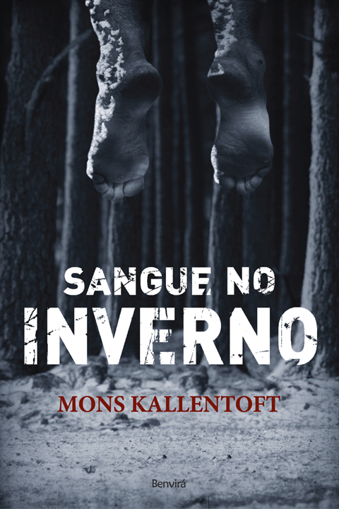 Sangue no Inverno - Mons Kallentoft