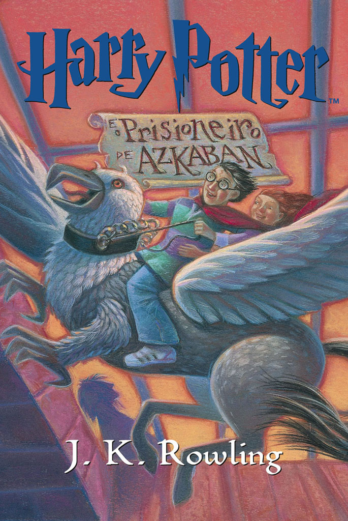Harry Potter e o Prisioneiro de Azkaban – Vol 3 – J.K