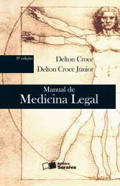Manual de Medicina Legal - Delton Croce Junior