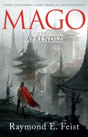 Aprendiz  - Saga Do Mago - Vol 1 - Raymond E. Feist
