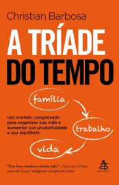 A Tríade Do Tempo - Christian Barbosa
