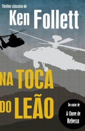 Na Toca do Leão - Ken Follett