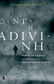 O Conto do Adivinho - Bradford Morrow