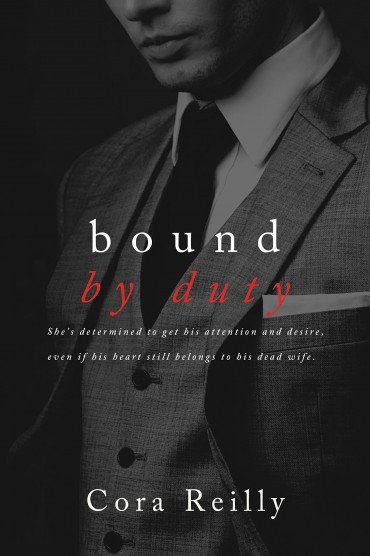 Bound by Duty - Born in Blood Mafia Chronicles Vol 02 - Cora Reilly