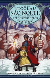 Nicolau São Norte - Os Guardiões Vol 01 - William Joyce
