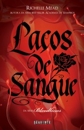 Laços de Sangue - Bloodlines Vol 01 - Richelle Mead