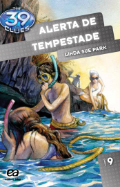 Alerta de Tempestade - The 39 Clues Vol 09 - Linda Sue Park