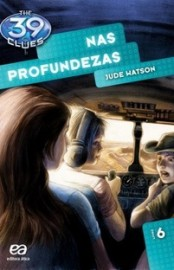 Nas Profundezas - The 39 Clues Vol 06 - Jude Watson