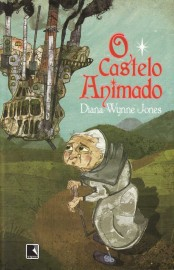 O Castelo Animado - Série do Castelo Animado Vol 01 - Diana Wynne Jones