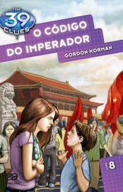 O Código do Imperador - The 39 Clues Vol 08 - Gordon Korman
