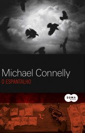 O Espantalho - Jack McEvoy Vol 02 - Michael Connelly