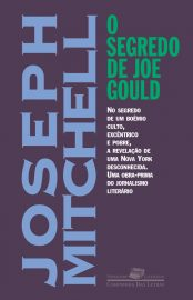 O Segredo de Joe Gould - Joseph Mitchell