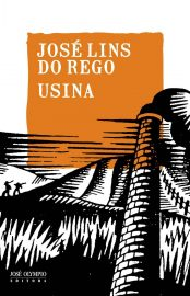 Usina - José Lins do Rego