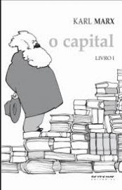 O Capital - Carl Marx
