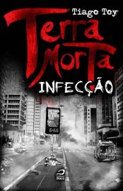 Terra Morta - Terra Morta Vol 02 - Tiago Toy