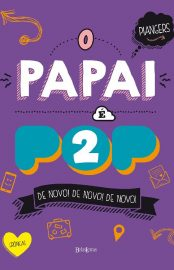 O Papai é Pop 2 - Marcos Piangers