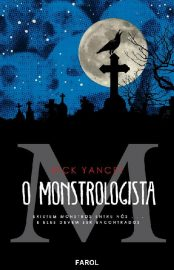 O Monstrologista - Monstrologista Vol 01 - Rick Yancey
