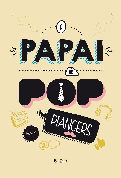 O Papai é Pop -  Marcos Piangers