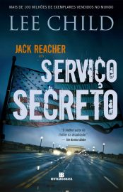 Serviço Secreto - Jack Reacher Vol 06 - Lee Child