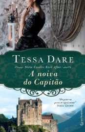 A Noiva do Capitão - Castles Ever After Vol 03 - Tessa Dare