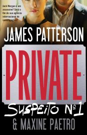 Suspeito Nº 1 - Private Londres Vol 03 - James Patterson