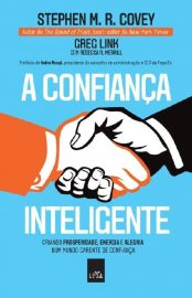 A Confiança Inteligente - Stephen Covey