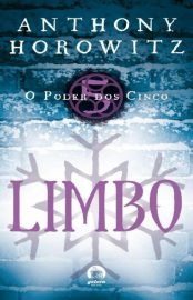 Limbo - O Poder dos Cinco Vol 05 - Anthony Horowitz