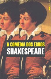 A Comédia dos Erros - William Shakespeare