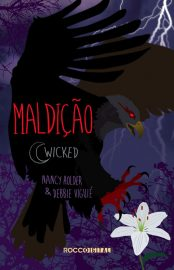 Maldição - Wicked Vol 02 - Nancy Holder