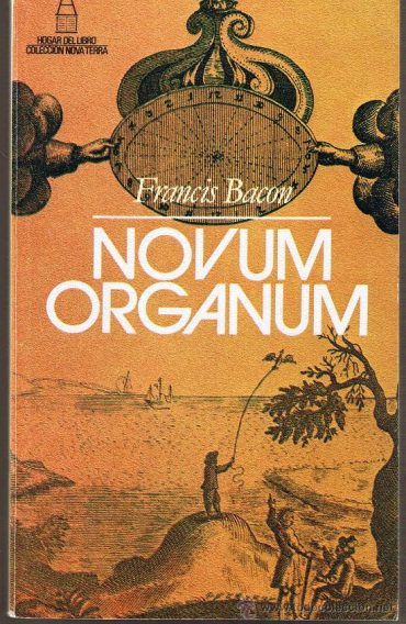 Francis Bacon's Four Idols Summary and the complete text of Novum Organum