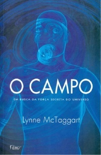 O Campo - Lynne McTaggart