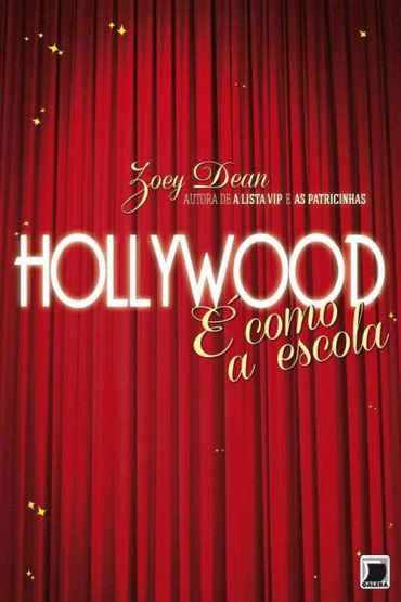 Hollywood é Como a Escola – Zoey Dean