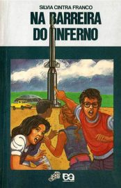 Na Barreira do Inferno – Silvia Cintra Franco