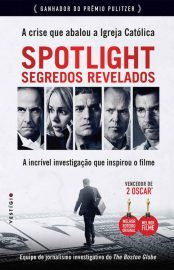 Spotlight - Segredos Revelados – The Boston Globe