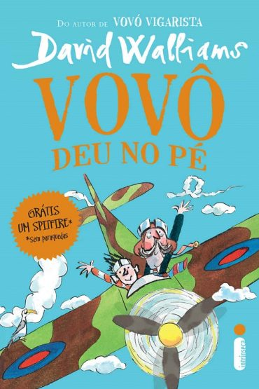 Vovô Deu no Pé – David Walliams
