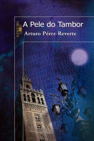 A Pele do Tambor – Arturo Pérez-Reverte