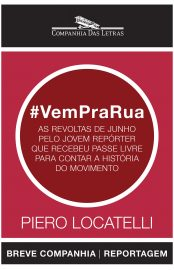 #VemPraRua – Piero Locatelli