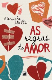 As Regras do Amor – Pamela Wells
