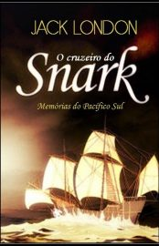 O Cruzeiro do Snark – Jack London