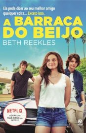 A Barraca do Beijo - Beth Reekles