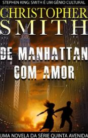 De Manhattan, Com Amor - Quinta Avenida Vol 03 - Christopher Smith