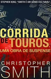 Corrida de Touros - Quinta Avenida Vol 02 - Christopher Smith