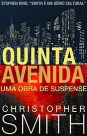 Quinta Avenida - Quinta Avenida Vol 01 - Christopher Smith