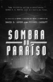 Sombra do Paraíso - David S. Goyer